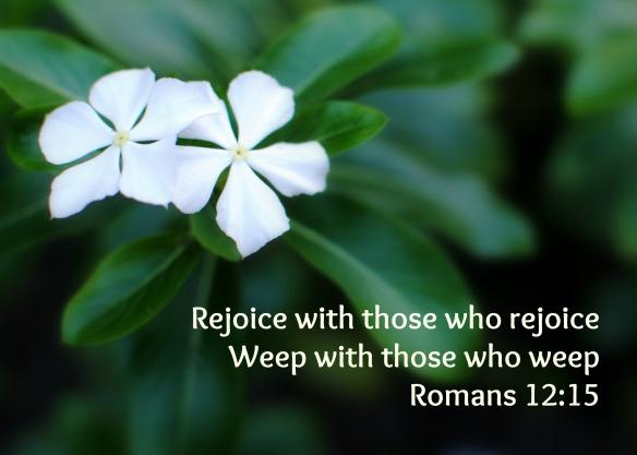 rejoice weep