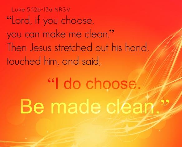Luke 05 12-13