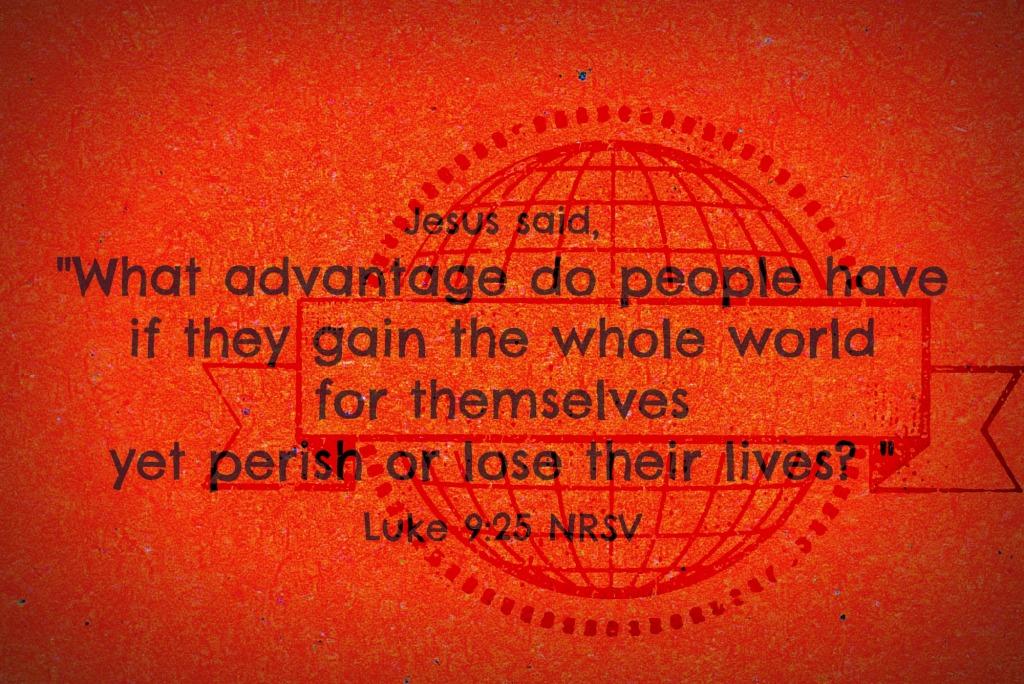 Luke 09 25
