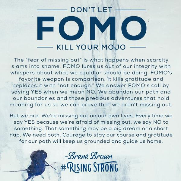 fear of missing out fomo mojo brene brown