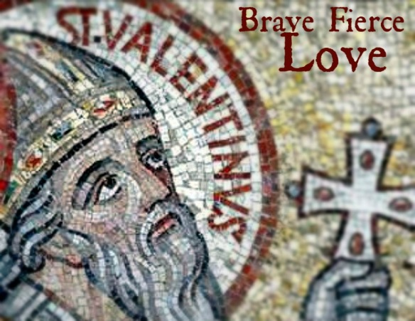 saint valentine brace fierce love