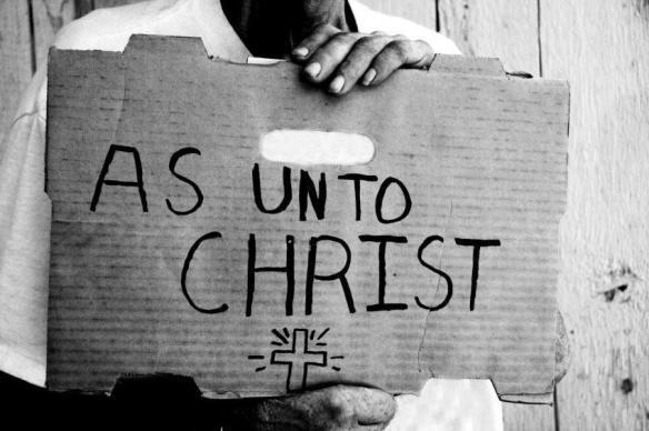 as unto christ matthew 25