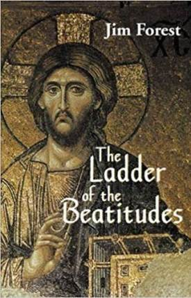 The ladder of the beatitudes Jim Forest
