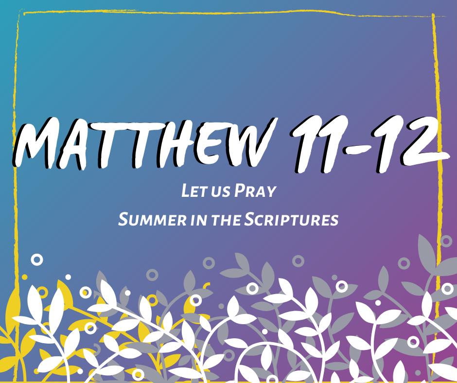 Summer in the Scriptures (10)