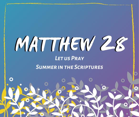 Summer in the Scriptures (13)