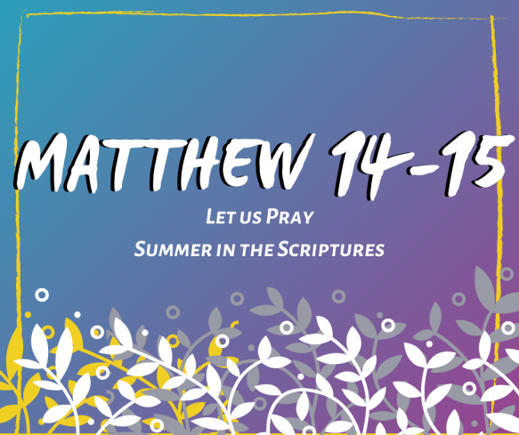 Summer in the Scriptures (15)