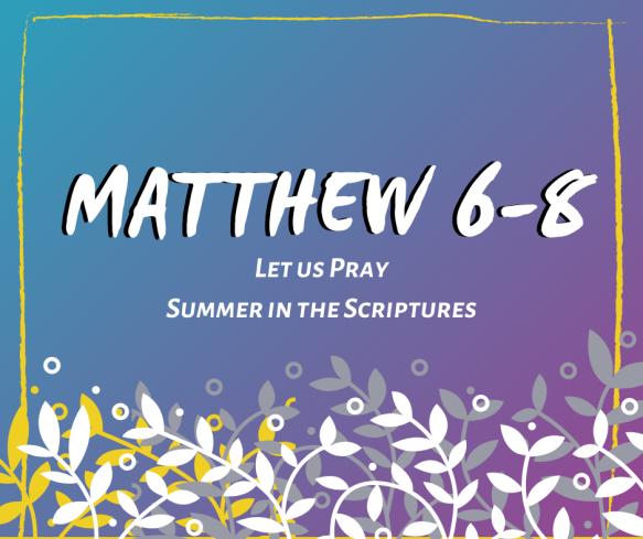 Summer in the Scriptures (6)