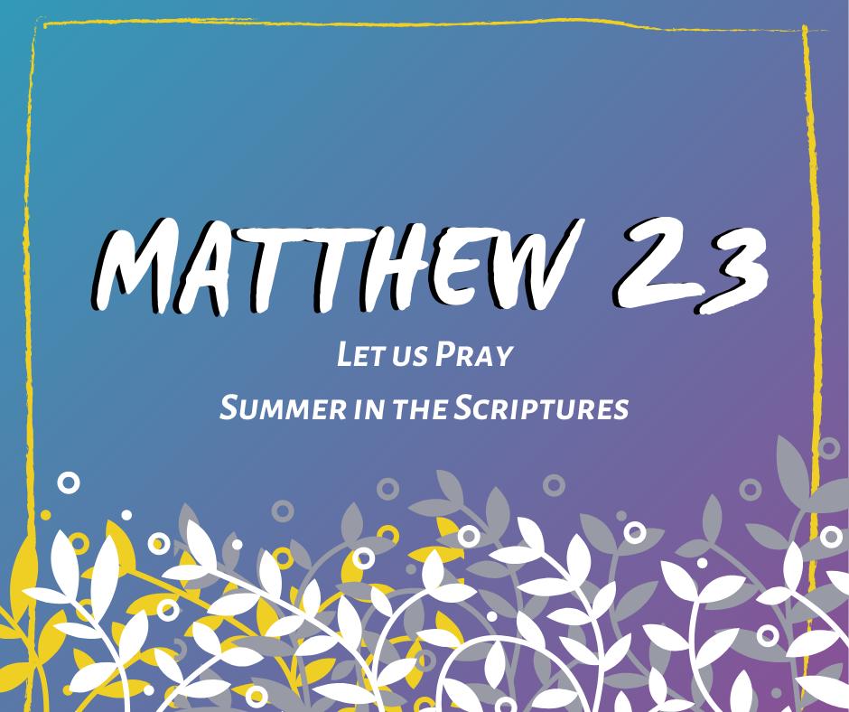 Summer in the Scriptures (7)
