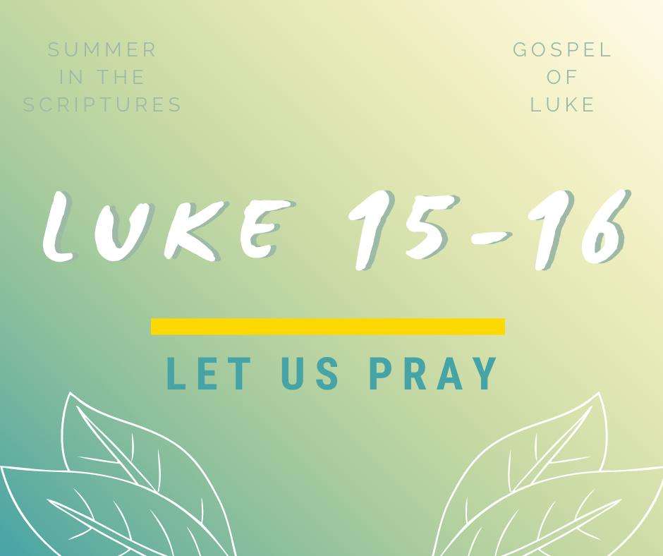 summer in the scriptures luke (11)