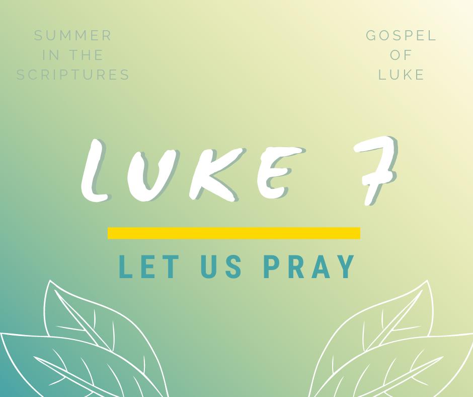 summer in the scriptures luke (6)