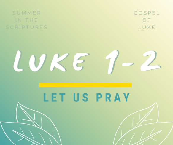 summer in the scriptures luke