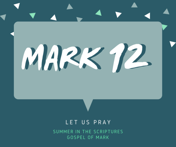 summer in the scriptures- Mark
