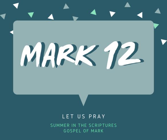 summer in the scriptures- Mark