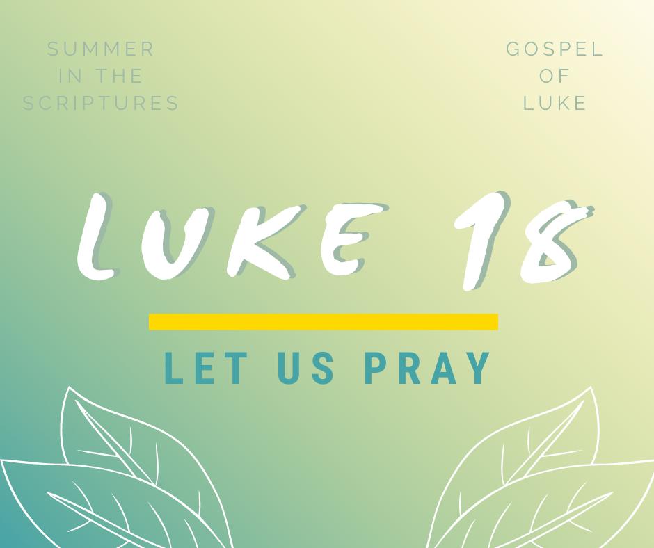 summer in the scriptures luke (14)
